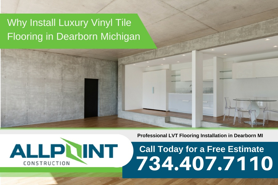 Why Install Luxury Vinyl Tile Flooring in Dearborn Michigan