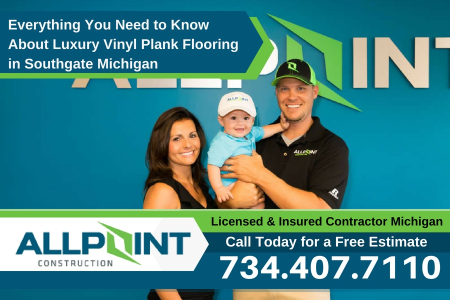 Everything You Need to Know About Luxury Vinyl Plank Flooring in Southgate Michigan