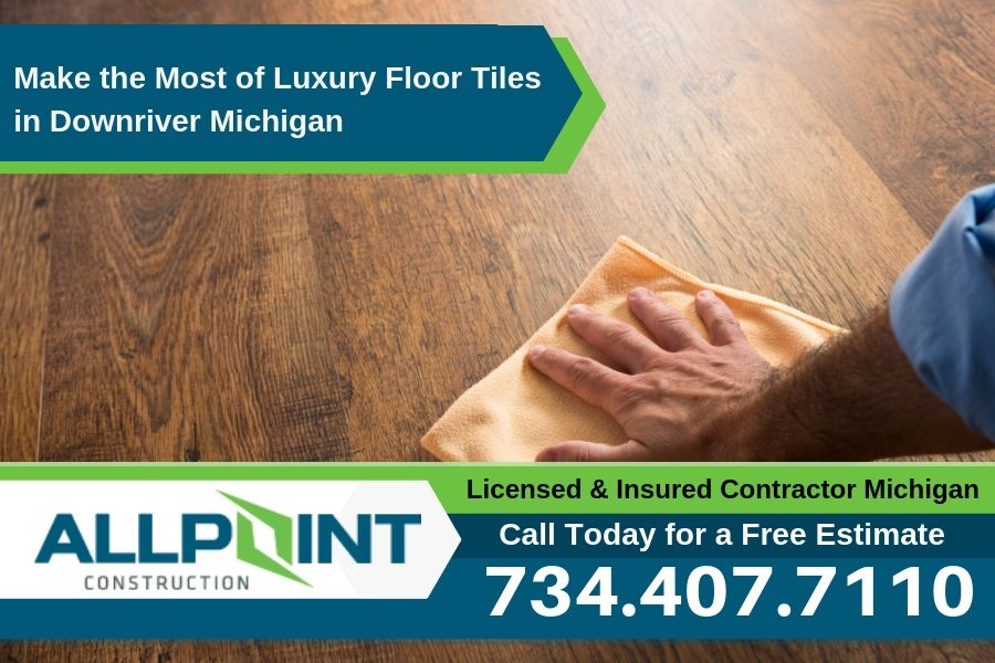 Make the Most of Luxury Floor Tiles in Downriver Michigan