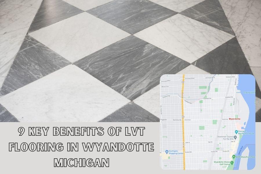 LVT Flooring Wyandotte MI